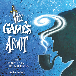 The Game's Afoot  - Kirkwood Theatre Guild